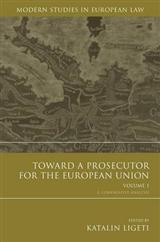 Toward a Prosecutor for the European Union: A Comparative Analysis