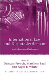 International Law and Dispute Settlement: New Problems and Techniques