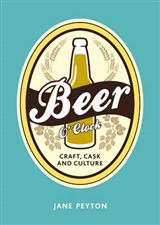 Beer O`Clock: Craft, Cask and Culture