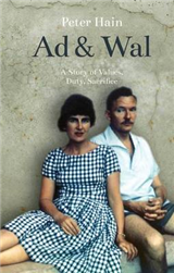 Ad and Wal: A Story of Values, Duty, Sacrifice