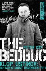 The Bedbug: Klop Ustinov - Britain\'s Most Ingenious Spy