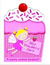 Sally the Strawberry Fairy: My Scented Chunky Storybook