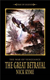 The War of Vengeance: The Great Betrayal