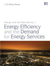 Energy and the New Reality 1: Energy Efficiency and the Demand for Energy Services: Volume 1