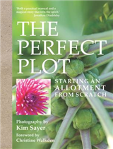 The Perfect Plot: Starting an allotment from scratch