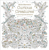 Millie Marotta\'s Curious Creatures: a colouring book adventure