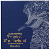 Millie Marotta's Tropical Wonderland Deluxe Edition