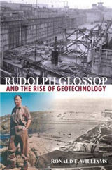 Rudolph Glossop: and the Rise of Geotechnology