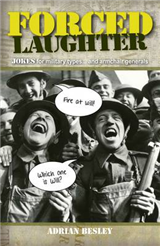 Forced Laughter: Jokes for Military Types... and Armchair Generals