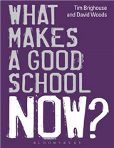 What Makes a Good School Now?