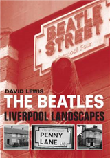 The Beatles: Liverpool Landscapes