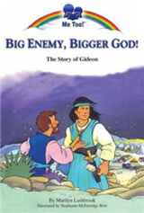 Big Enemy, Bigger God!: The Story of Gideon