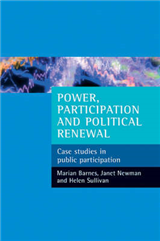 Power, Participation and Political Renewal: Case Studies in Public Participation