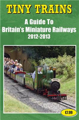 Tiny Trains - a Guide to Britain\'s Miniature Steam Railways 2012-2013