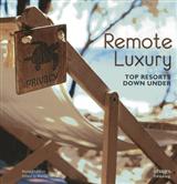 Remote Luxury