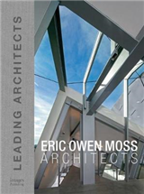 Eric Owen Moss: Leading Architects of the World