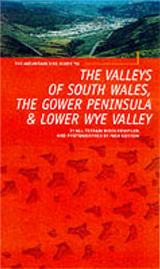 Gower, South Wales Valleys and Lower Wye: 21 All Terrain Routes