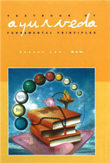 Textbook of Ayurveda: Volume 1 - Fundamental Principles of Ayurveda