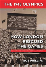 The 1948 Olympics: How London Rescued the Games