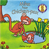 A Dr. Spot Casebook: Mike Has Chicken Pox
