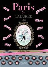 Paris by Laduree: A Chic City Guides