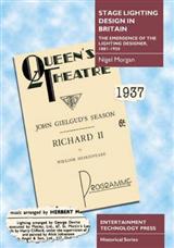 Stage Lighting Design in Britain: The Emergence of the Lighting Designer, 1881-1950