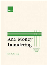 Anti-money Laundering: A Guide for Financial Services Firms