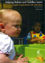 Helping Babies and Toddlers Learn: A Guide to Practice with Under-Threes