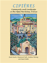 Cipieres: Landscape and Community in Alpes-Maritimes, France