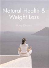 Natural Health and Weight Loss