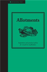 Allotments: A practical guide to growing your own fruit and vegetables