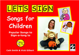 Let's Sign Songs for Children: Popular Songs to Sign-a-long to