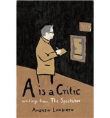 A is a Critic: Writings from The Spectator