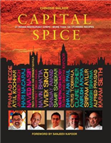 Capital Spice: 21 Indian Restaurant Chefs * More Than 100 Stunning Recipes