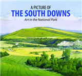 A Picture of the South Downs: Art in the National Park