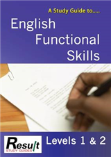 A Study Guide to English Functional Skills: Levels 1 & 2