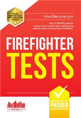 Firefighter Tests: Sample Test Questions for the National Fi