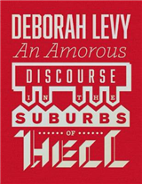 Amorous Discourse In The Suburbs Of Hell