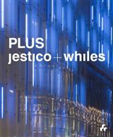 Plus: Jestico + Whites