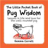 Little Pocket Book of Pug Wisdom