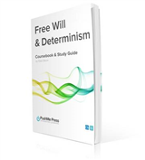 Free Will & Determinism Study Guide