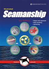 Illustrated Seamanship - Ropes and ropework, Boat handling,