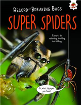 Super Spiders - Record-Breaking Bugs
