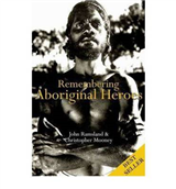 Remembering Aboriginal Heroes