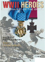 WWII Heroes: The Bravest of the Brave
