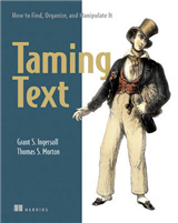Taming Text How to Find,Organize and Manipulate It