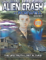 Alien Crash at Roswell: The UFO Truth Lost in Time