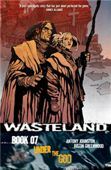 Wasteland Volume 7: Under the God