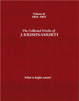 The Collected Works of J.Krishnamurti  - Volume II 1934-1935: What is Right Action?
