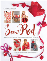 Sew Red: Sewing & Quilting for Women\'s Heart Health